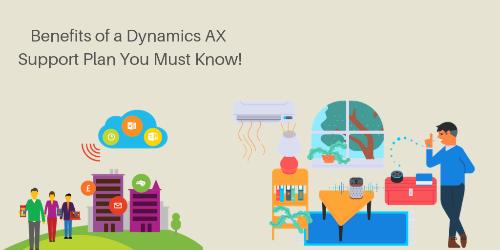 Benefits of a Dynamics AX Support Plan You Must Know!
